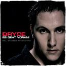 Es Geht Voran/Bryce