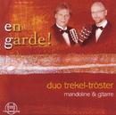 En Garde!/Duo Trekel-Tröster
