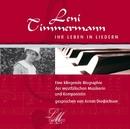 Leni Timmermann - Ihr Leben in Liedern/Leni Timmermann