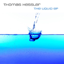 The Liquid EP/Thomas Kessler