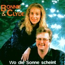 Wo die Sonne scheint/Bonnie & Clyde