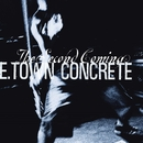 Second Coming/E. Town Concrete