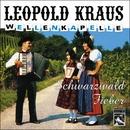 Schwarzwaldfieber/Leopold Kraus Wellenkapelle