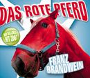 Das rote Pferd [Milord]/Franz Brandwein