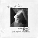 For Kati/Imre Köszegi Quartet feat. Zbigniew Namyslowski