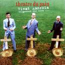 Vivat Amnesia/Theatre Du Pain