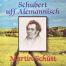 Schubert uff Alemannisch/Schubert uff Alemannisch