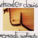 Nomadic Instincts/Charles Davis