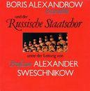 Boris Alexandrow Ensemble und der russische Staatschor/Boris Alexandrow Ensemble und der russische Staatschor