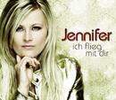 Ich flieg mit dir/Jennifer