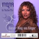 Dieser Ring am Finger/Mona & die falschen 50er