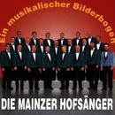 Ein musikalischer Bilderbogen/Die Mainzer Hofsänger