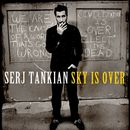 Sky Is Over (Int'l DMD Maxi)/Serj Tankian