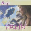 Fresh/Raji