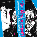 Sorry Ma, I Forgot To Take Out The Trash [Expanded Edition]/The Replacements