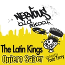 Quiero Saber/The Latin Kings