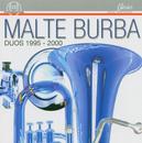 Duos 1995 - 2000/Malte Burba