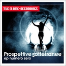 Ep numero zero/Prospettive Sotterranee
