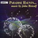 Paradise Haunts/Lontano