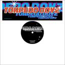 The Disco Song/Torpedo Boyz
