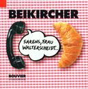 Sarens, Frau Walterscheidt/Konrad Beikircher