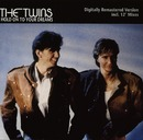 Hold On To Your Dreams/The Twins