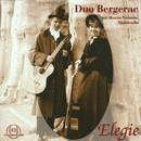 Elegie - Werke für 2 Gitarren/Duo Bergerac