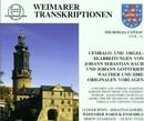 Weimarer Transkriptionen/Weimarer Barock-Ensemble