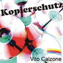 Kopierschutz/Vito Calzone