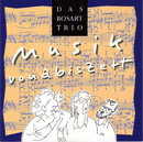 Musik vonabiszett/Bosart-Trio