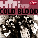 Rhino Hi-Five: Cold Blood/Cold Blood