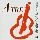 A Tre-Musik für drei Gitarren/Michael Bächle, Stefan Conradi, Bernd Gehlen