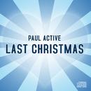 Last Christmas/Paul Active