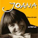 Wenn ich doch ein Wolf wär/Joana