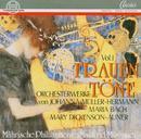 Frauentöne Vol. I/Mährische Philharmonie, Manfred Müssauer