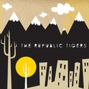 Republic Tigers EP/The Republic Tigers
