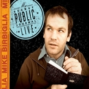 My Secret Public Journal Live/Mike Birbiglia