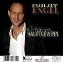 Du bist mein Hauptgewinn/Philipp Engel