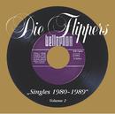 Singles (Vol. 2 1980 - 1988)/Die Flippers