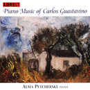 Piano Music of Carlos Guastavino/Alma Petchersky