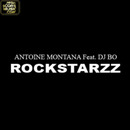 Rockstarzz/Antoine Montana feat. DJ Bo
