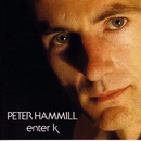 Enter k/Peter Hammill