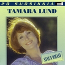 20 Suosikkia / Sinun omasi/Tamara Lund