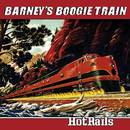 Hot Rails/Barney's Boogie Train