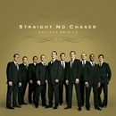 Holiday Spirits/Straight No Chaser