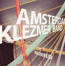 Remixed/Amsterdam Klezmer Band