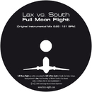 Full Moon Flight/Lax vs. South