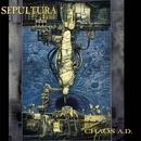 Chaos A.D. (Reissue)/SEPULTURA