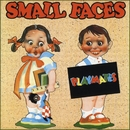 Playmates/Small Faces