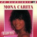 20 Suosikkia / Rasputin/Mona Carita